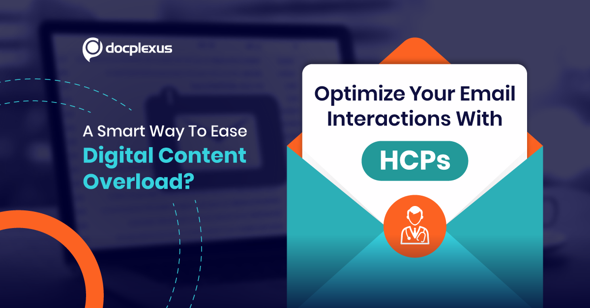 Managing Digital Content Overload: Optimize Your Email Interactions With HCPs