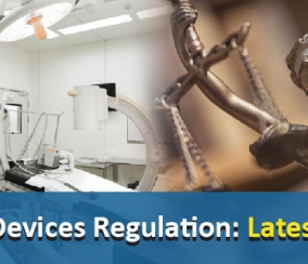 Latest Update on Medical Devices Regulation