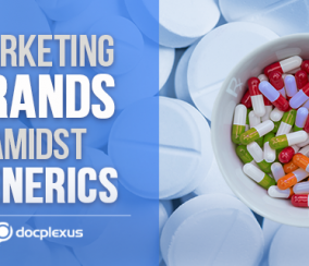Winning the War Against Generics – Top Pharma Brand Marketing Strategies